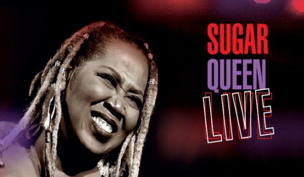 CD-Cropped-Cover-Sugar-Queen-LIVE.DPI_300.DPI_1000-600x350
